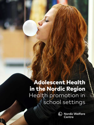 Bild på Adolescent Health in the Nordic Region – Health promotion in school settings