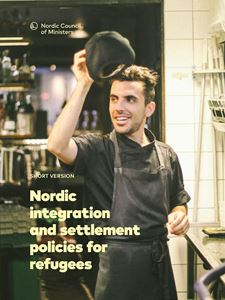 Bild på Nordic integration and settlement policies for refugees: A comparative analysis of labour market integration outcomes